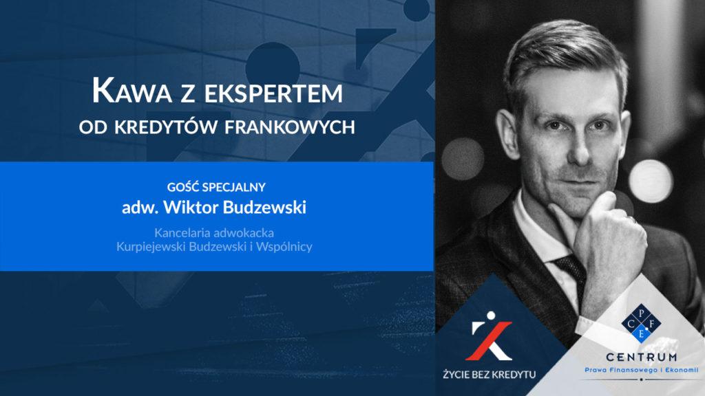kredyt we frankach - mec. Wiktor Budzewski