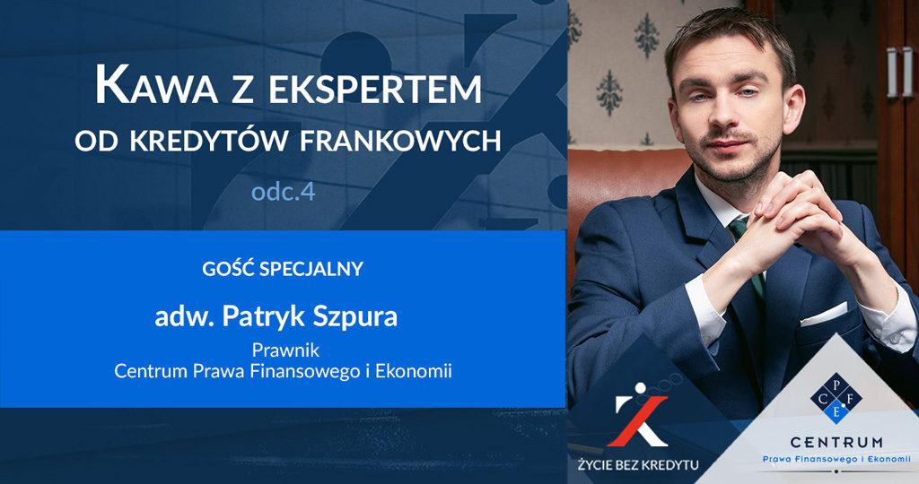 kredyty we frankach - Kawa z ekspertem: odcinek 4 - adw. P. Szupra